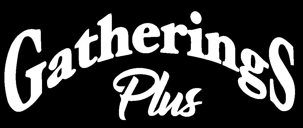 gatherings plus